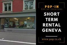 The pop-up store becomes the way of promoting your product. Book your perfect short term rental in Geneva today with the help and guidance of Pop-IN. Just go to our site and choose your favorite place.