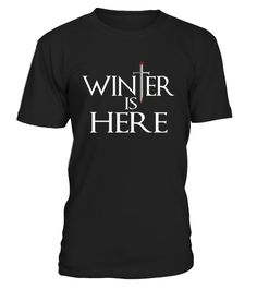 Winter Is Here Limited Edition T-Shirt