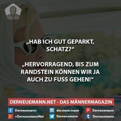 Parken #derneuemann #humor #lustig #spaß #sprüche #parken