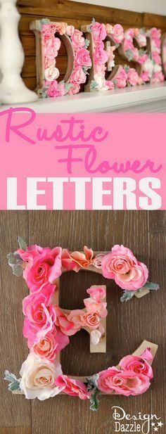 Terrific DIY Rustic Letters With Flowers: A wood sign with flowers that says DESIGN! It is perfect for a teen girl's bedroom decor! The post DIY Rustic Letters With Flowers: A wood sign with f . Rustic Letters, Diy Letters, Wooden Letters, Decorative Letters For Wall, Glitter Letters, Rustic Signs, Decorative Pillows, Diy And Crafts, Kids Crafts