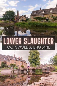 Cotswolds England/ Lower Slaughter: Is This the Prettiest Village in the Costwolds? Things to do in Lower Slaughter