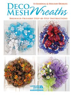 Everyday Life at Leisure: A New Craft Pattern Book—Deco Mesh Wreaths