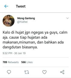 Read di hujat from the story Receh Culture Technology by lebahmu (bee) with reads. Tweet Quotes, Twitter Quotes, Mood Quotes, Life Quotes, Quotes Lucu, Jokes Quotes, Funny Quotes, Kayaking Quotes, Fake Friend Quotes