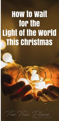 Keeping Vigil For The Light Of The World: A Reflection On Winter And Advent - The Thin Place  #advent #winter #christmas #light #Jesus
