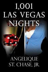 1,001 Las Vegas Nights (Volume 1)
