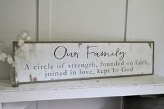 OUR FAMILY {1'X4'} sign | distressed shabby chic painted wooden sign | painted wall art | strength faith love God | rustic farmhouse decor by ThePeddlersShed on Etsy