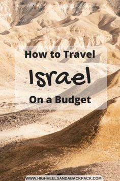 Israel certainly isn't the cheapest country in the Middle East, but this guide to travelling Israel on a budget will help you plan a trip that doesn't break the bank.   #israel #budgettravel