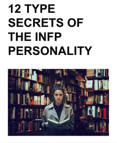 12 Type Secrets of the INFP Personality