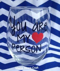 You are my peraon wine glass, Best Friend wine glass, Greys Anatomy  by MamaBearsCrafts254 on Etsy