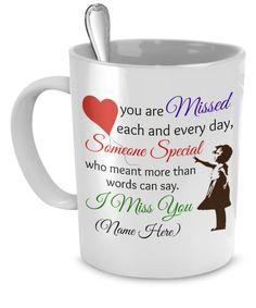 You are Missed Customized Mug