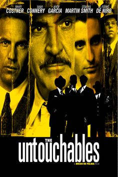 The Untouchables - Dir. by Brian De Palma; Written by David Mamet; Starring Kevin Costner as Eliot Ness; Sean Connery as Jimmy Malone; Charles Martin Smith as Oscar Wallace; Andy García as George Stone; and Robert De Niro as Al Capone Top Movies, Great Movies, Movies And Tv Shows, Film Music Books, Music Tv, Gangster Movies, Nostalgia, Movies Worth Watching, Kevin Costner