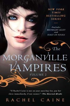 The Morganville Vampires, Vol. 2 (Midnight Alley / Feast of Fools) by Rachel Caine http://www.amazon.com/dp/B004MKLS0U/ref=cm_sw_r_pi_dp_K8euub0TD0H8Z