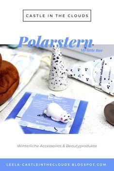 Mache eine kleine Reise zum Polarstern mit den süßen Accessoires und den praktischen Beautyprodukten in der My little Box von Februar! #mylittlebox #beautybox #unboxing Beauty Box, Little Boxes, German, Castle, Hacks, Clouds, Content, Website, Blog