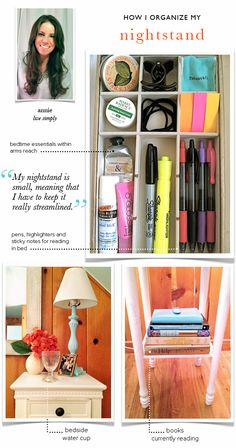 Nightstand Organization....would love to have this when I read at night. I'm constantly out of bed, searching for a highlighter