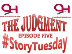The Judgement Episode Five     It all started like a joke but six months after that very day the future was bright they could feel it an idea that came as a joke had started making them famous and was about to earn them their first millions. As it was hard to believe the feeling that their lives were changing for the better was also overwhelming there was no doubt about their ability but the possibilities of them having this much success within a year was farfetched for them yet they stuck…
