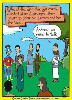 LOL!!  this is so cute! Christian humor. Super powers. Casting out demons. Let's talk