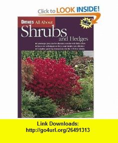 Orthos All About Shrubs and Hedges (Orthos All About Gardening) (0071549058326) Ortho , Michael McKinley , ISBN-10: 0897214323  , ISBN-13: 978-0897214322 ,  , tutorials , pdf , ebook , torrent , downloads , rapidshare , filesonic , hotfile , megaupload , fileserve