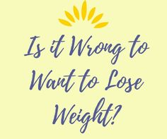 You are on the intuitive eating journey, but still want to lose weight. Let's talk about this!