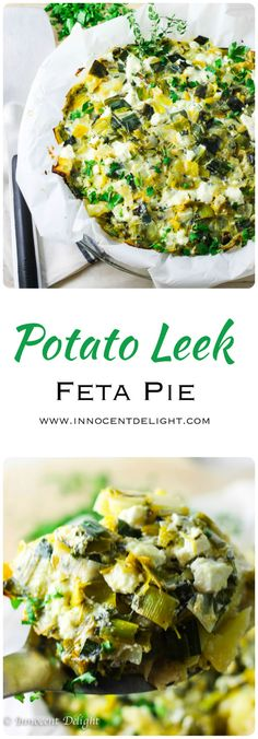 Potato Leek and Feta Pie - all the flavors of Potato and Leek Soup in a pie version with addition of amazing feta. Dare to try.