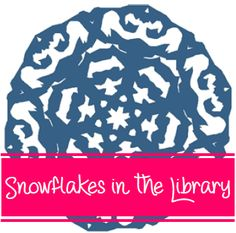 Snowflakes in the Library - ideas to use with Snowflake Bentley book from Elementary Librarian