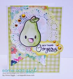Hey there Gorgeous - card created using @Mary Ellen Edwards Odd Girl  clear stamps and sentiment files.