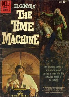 The Time Machine was a comic book adaptation of the 1960 film, The Time Machine. Gallery Add a photo to this gallery The cover shows screenshots from the movie. Science Fiction, Fiction Movies, Sci Fi Movies, Old Movies, Vintage Movies, Great Movies, Amazing Movies, Movies 2019, Sci Fi Books