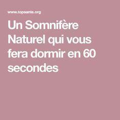 Un Somnifère Naturel qui vous fera dormir en 60 secondes