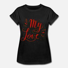 My True Love Frauen Oversize T-Shirt T Shirt Designs, My True Love, Love S, Mens Tops, Fashion, Woman, Moda, Fashion Styles, Fashion Illustrations