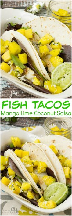 Fish Tacos with Mango Coconut Lime Salsa » Call Me PMc