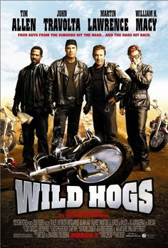 Wild Hogs (2007) Poster Great movie! First seen it on an Alaskan cruise with my sister.