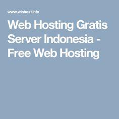 Web Hosting Gratis Server Indonesia - Free Web Hosting