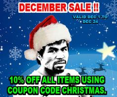 Shop for authentic and exclusive gear from the official Manny Pacquiao website and store. 10% off ALL products by using coupon code CHRISTMAS during Checkout. Good until December 24, 2014.