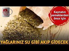 YAĞLARINIZ SU GİBİ AKIP GİDECEK - YouTube