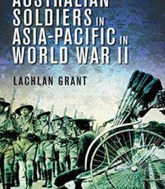 Australian Soldiers In Asia-Pacific In World War Ii PDF