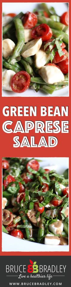 green bean caprese salad green bean caprese salad is a fantastic hot ...