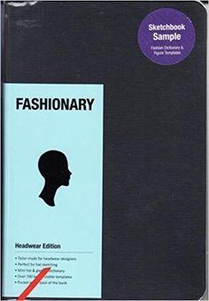 Fashionary Headwear: Amazon.co.uk: Fashionary: 9789887710868: Books