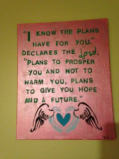 """""""I know the plans I have for you,"""" declares the lord. """"Plans to prosper you and not to harm you. Plans to give you hope and a future."""" Canvas #BibleVerse #Wings"""