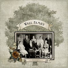 Wall Family Scrapbooking layout using Family Ties Scrap Girls Club