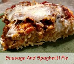 Sausage And Spaghetti Pie recipe - From Val's Kitchen