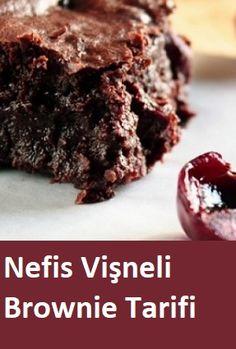 Nefis Vişneli Brownie Tarifi – Yemek Tarifleri – Resimli ve Videolu Yemek Tarifleri Pasta Cake, Tiramisu, Recipies, Deserts, Food And Drink, Snacks, Cookies, Sodas, Dessert Ideas