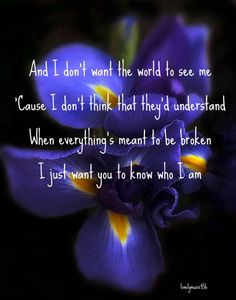 I Just Want You to Know Who I Am........