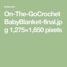 On-The-GoCrochetBabyBlanket-final.jpg 1,275×1,650 pixels
