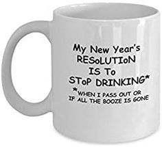 Newyear Resolution 2019 - Funny Chinese Newyear Porcelain White Funny Coffee Mug, Best Office Tea Mug - Birthday Gag 11 Ounce Romantic Gifts For Husband, Best Gift For Wife, Valentine Gift For Wife, Birthday Gifts For Girlfriend, Anniversary Gifts For Husband, Christmas Gifts For Friends, Christmas Wishes, Toddler Gifts, Kids Gifts