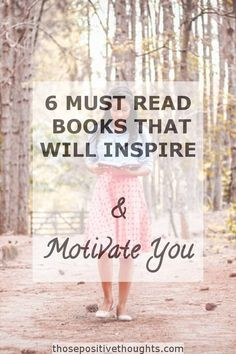 6 Must Read Books That Will Inspire And Motivate You