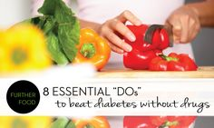 """8 Essential """"Dos"""" to Beat Diabetes… Without Drugs! 