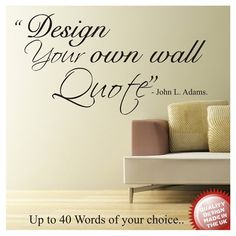 Design your own wall Quote / Wording Wall Art Decal Vinyl Sticker