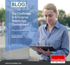 Mobile app development has now become a major challenge for the developers. Discussed here are a few challenges faced by the mobile app. Enterprise System, Mobile Application, App Development, How To Become, Challenges, How To Apply, Learning, Face, Blog