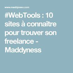 #WebTools : 10 sites à connaître pour trouver son freelance - Maddyness