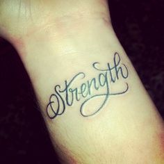 Strength tattoo.