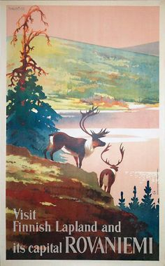 Photo: Visit Finnish Lapland and its capital Rovaniemi - travel poster (Finland) - Rovaniemi tourism poster Lappland, Retro Poster, Poster Ads, Art Posters, Tourism Poster, Decor Scandinavian, Travel Ads, Kunst Poster, Vintage Art Prints